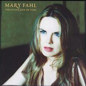 MARY FAHL: The Other Side of Time